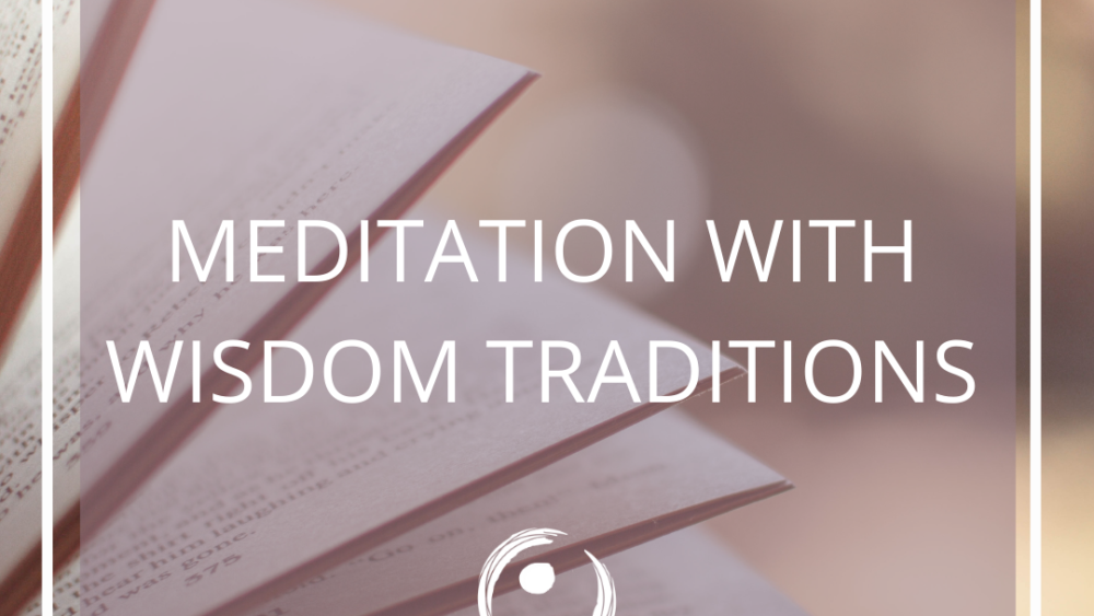 Meditation and wisdom traditions