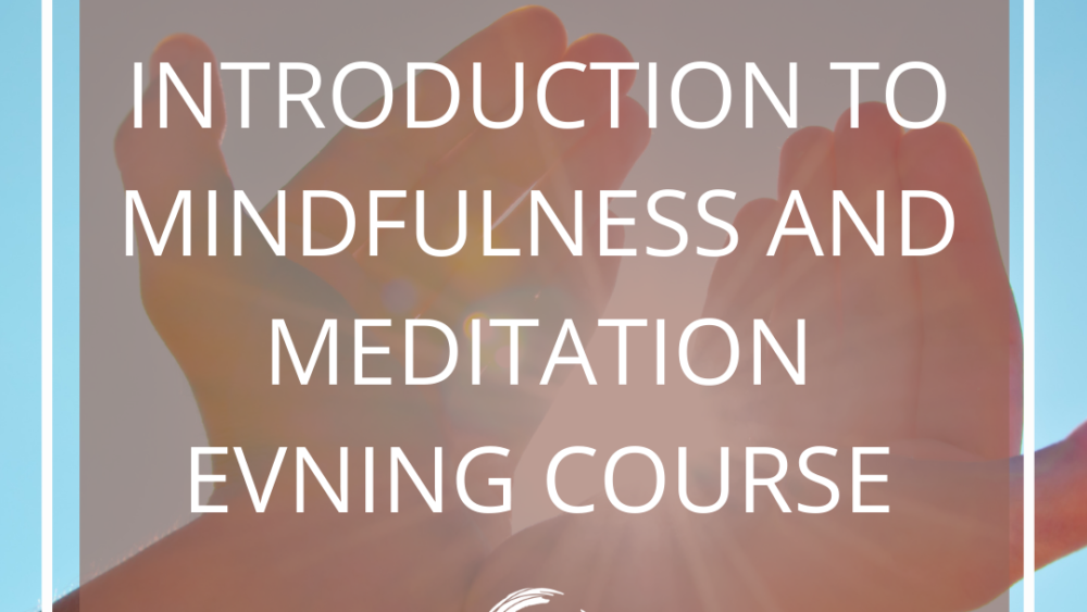 Introduction to mindfulness - Evening courses