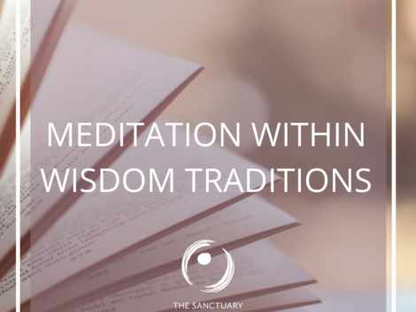 Meditation Within Wisdom Traditions