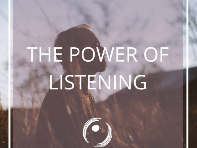 the power of listening