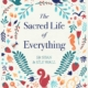 The Sacred Life of Everything book cover