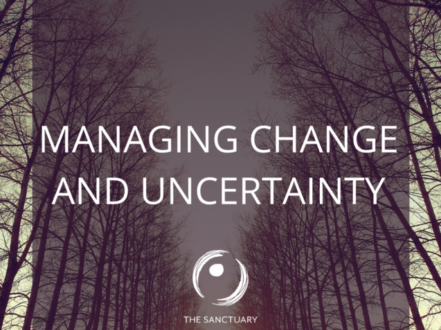Managing Change and Uncertainty