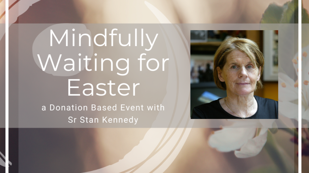 mindfully waiting for Easter