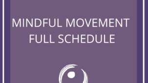 Mindful Movement full Schedule