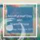 Mindful Half Day , with Niamh Bruce